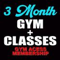 3 MONTH GYM + CLASSES MEMBERSHIP