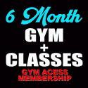 6 MONTH GYM + CLASSES MEMBERSHIP